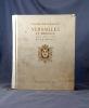 Versailles et Trianon. Pages d'Art et d'Histoire.. NOLHAC Pierre de: