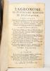 L'agronome. Dictionnaire portatif du cultivateur, contenant toutes les connoissances nécessaires pour gouverner les biens de campagne, et les faire ...