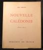 Nouvelle Calédonie. Le livre du centenaire. 1853-1953.. MARIOTTI Jean: