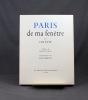 Paris de ma fenêtre.. COLETTE; CARCO Francis (préf.):