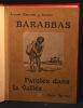 Barabbas. Paroles dans la vallée.. DESCAVES Lucien: