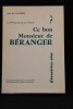 Connaissez-vous ce bon Monsieur de Béranger ?.. VALLIERES Jean des: