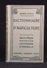 Dictionnaire manuel illustré d'agriculture.. ZOLLA Daniel et col: