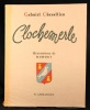 Clochemerle.. CHEVALLIER Gabriel: