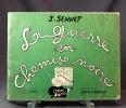 La guerre en chemise noire.. SENNEP J.; OBERLE Jean (préf.):