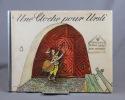 Une cloche pour Ursli.. CHONS Selina; ZERMATTEN Maurice (trad.); CARIGIET Aloïs (ill.):