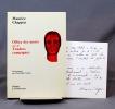 Office des morts. Suivi de Tendres campagnes. Présentation par Christophe Calame.. CHAPPAZ Maurice; CALAME Christophe (prés.):