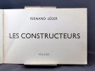 Les constructeurs.. LEGER Fernand; ROY Claude (préf.); CENDRARS Blaise; ELUARD Paul: