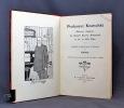 Professor Knatschké. Oeuvres choisies du grand savant allemand et de sa fille Elsa. Recueillies et illustrées pour les Alsaciens par Hansi. Fidèlement ...