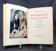 L' oeuvre du Divin Arétin. Le premier livre des Ragionamenti.. ARETIN Pierre; APOLLINAIRE Guillaume (intr. et notes):