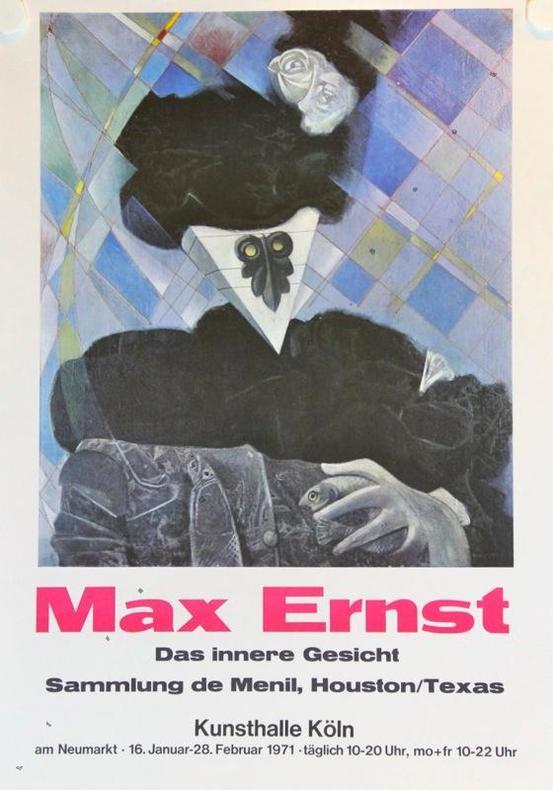 Das innere Gesicht, Sammlung de Menil, Houston / Texas. Kunsthalle Köln 1971.. ERNST Max: