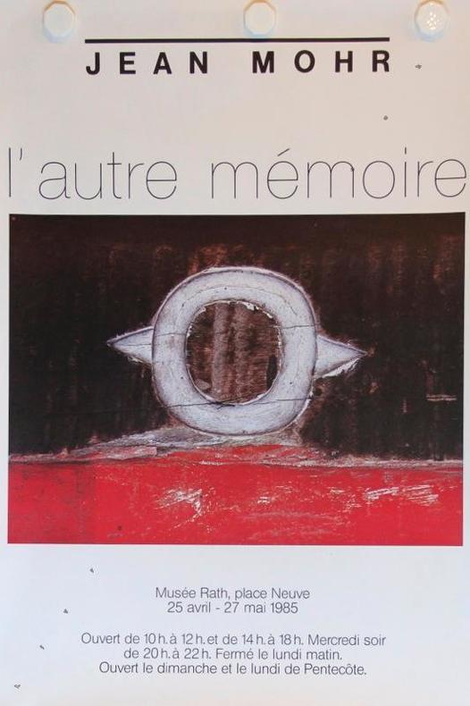 L'autre mémoire. Musée Rath, Genève 1985.. MOHR Jean:
