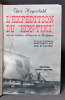 """L'expédition du """"Kon-Tiki"""" sur un radeau à travers le Pacifique.. HEYERDAHL Thor; GAY Marguertie & MAUTORT Gerd de (trad.):"""