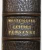 Lettres Persanes. MONTESQUIEU (Charles de Secondat, Baron de)