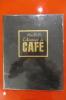 L'AVENTURE DU CAFE. Felipe Ferré
