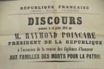 DISCOURS prononcé le 14 juillet 1916 par M. RAYMOND POINCARE PRESIDENT DE LA REPUBLIQUE à l'occasion de la remise des diplôme d'honneur AUX FAMILLES ...