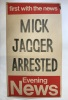 """Mick Jagger Arrested"" - 1967 drug possession scandal Evening New's poster / 