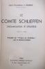 """LE COMTE SCHLIEFFEN organisateur et stratège. Avec 8 croquis. Précédé de """"propos sur Schlieffen"""" par le Général Daille.. Chef d'escadron J. Courbis"""