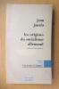 LES ORIGINES DU SOCIALISME ALLEMAND. Jean Jaurès