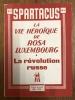 La vie héroïque de Rosa Luxemburg . La révolution russe - Spartacus n°5. Rosa Luxembourg, Berthe Fouchère