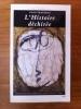 L'HISTOIRE DECHIREE. Essai sur Auschwitz et les intellectuels.. Enzo Traverso