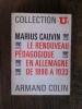 LE RENOUVEAU PEDAGOGIQUE EN ALLEMAGNE de 1890 à 1933. Marius Cauvin