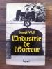 L'INDUSTRIE DE L'HORREUR. Joseph Wulf