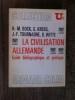 LA CIVILISATION ALLEMANDE. Guide bibliographique et pratique.. Collectif