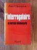 L'INTERROGATOIRE. Un marxiste allemand parle.. Robert Havemann