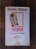 DORN ou LE MUSEE DE L'ENFANCE. Martin Walser