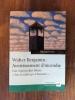 WALTER BENJAMIN : AVERTISSEMENT D'INCENDIE. Une lecture des thèses sur le concept d'histoire.. Michael Löwy