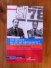SOCIALISME ou SOCIAL-DEMOCRATIE ? Regards croisés français allemands, 1971-1981. Christelle Flandre