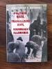 POLITIQUE NAZIE, TRAVAILLEURS JUIFS, BOURREAUX ALLEMANDS. Christophe R. Browning