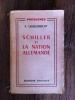 SCHILLER et LA NATION ALLEMANDE.. A. Gisselbrecht