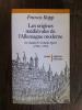 LES ORIGINES MEDIEVALES DE L'ALLEMAGNE MODERNE. De Charles IV à CHarles Quint.. Francis Rapp