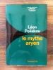 LE MYTHE ARYEN. Léon Poliakov