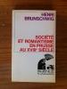 SOCIETE et ROMANTISME en PRUSSE au XVIIIe SIECLE. Henri Brunschwig