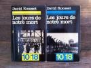 LES JOURS DE NOTRE MORT. En 2 tomes.. David Rousset