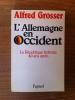 L'ALLEMAGNE en OCCIDENT. Alfred Grosser