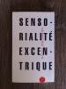 SENSORIALITE EXENTRIQUE. Raoul Hausmann