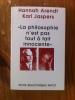 LA PHILOSOPHIE N'EST PAS TOUT A FAIT INNOCENTE. Hannah Arendt & Karl Jaspers