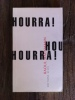 HOURRA !. Raoul Hausmann