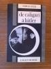 LA VISION NAZIE DE L'HISTOIRE à travers le cinéma documentaire du Troisième Reich.. Christian Delage