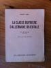 LA CLASSE OUVRIERE D'ALLEMAGNE ORIENTALE. Essai de chronique 1945-1958.. Benno Sarel