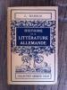HISTOIRE DE LA LITTERATURE ALLEMANDE.. G. Bianquis