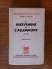 LE RELEVEMENT DE L'ALLEMAGNE Troisieme edition. Albert Rivaud