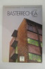 GAUR EGUNEKO ARKITEKTURKIDEAK / ARQUITECTOS CONTEMPORANEOS. EN 2 tomes.  . Collectif