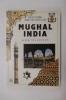 MUGHAL INDIA. G. H. R. Tillotson