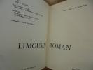 Limousin roman.. Maury, Jean; Gauthier, Marie-Madeleine und Porcher, Jean.