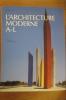 L'ARCHITECTURE MODERNE. En 2 tomes. . Laszlo Taschen